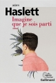 Couverture Imagine que je sois parti Editions Gallimard  (Du monde entier) 2017