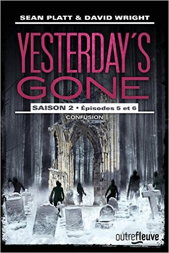 Couverture Yesterday's Gone, saison 2, tomes 5 et 6 : Confusion
