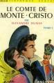 Couverture Le comte de Monte-Cristo (2 tomes), tome 1 Editions Hachette (Bibliothèque verte) 1938