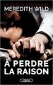 Couverture Le destin des Bridge, tome 1 : A perdre la raison Editions Michel Lafon 2017