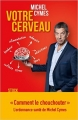Couverture Votre cerveau Editions Stock (Essais et Documents) 2017