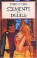 Couverture L'assassin royal, tome 10 : Serments et deuils Editions Pygmalion 2004
