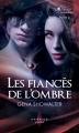 Couverture La Promesse interdite, tome 2 : Les Fiancés de l'ombre Editions Harlequin 2013