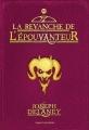 Couverture L'Epouvanteur, tome 13 : La revanche de l'épouvanteur Editions Bayard (Jeunesse) 2017