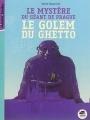 Couverture Le mystère du géant de Prague : Le golem du ghetto Editions Oskar (Histoire et Société) 2015
