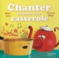 Couverture Chanter comme une casserole Editions Hachette (Jeunesse) 2017