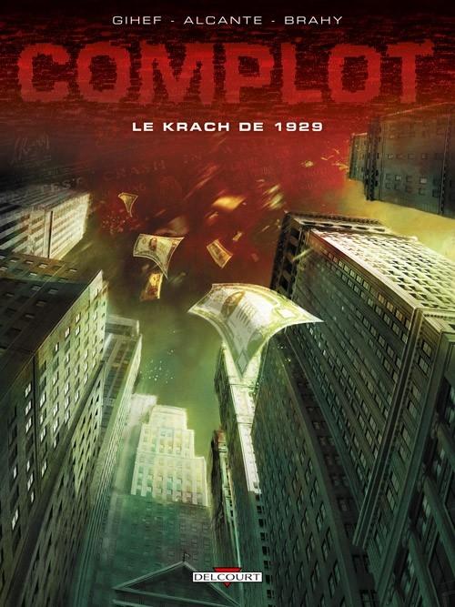 Couverture Complot, tome 1 : Le krach de 1929