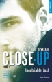 Couverture Close-up, tome 2 : Inoubliable Josh Editions Hugo & Cie (New Romance) 2017
