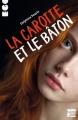 Couverture La carotte et le bâton Editions Talents Hauts (Ego) 2017