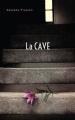 Couverture La cave Editions Hachette 2017