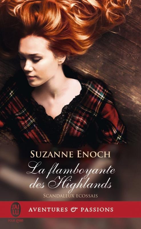 Couverture Scandaleux écossais, tome 4 : La flamboyante des highlands