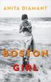 Couverture Boston girl / Addie Baum, journal d'une femme moderne Editions France Loisirs 2017