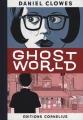 Couverture Ghost World Editions Cornélius (Solange) 2016