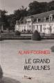 Couverture Le Grand Meaulnes Editions Lire Délivre 2011