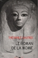 Couverture Le roman de la momie Editions Lire Délivre 2011