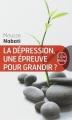 Couverture La dépression, une épreuve pour grandir ? Editions Le Livre de Poche 2010