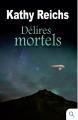 Couverture Délires mortels Editions Québec Loisirs 2017