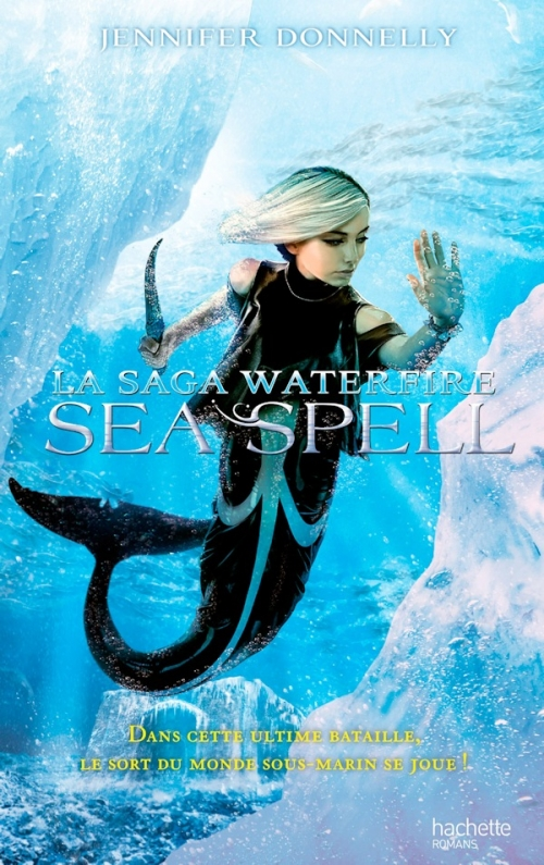 Couverture La saga Waterfire, tome 4 : Sea spell