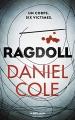 Couverture Ragdoll Editions Robert Laffont (La bête noire) 2017