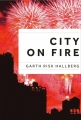Couverture City on fire Editions France Loisirs 2016