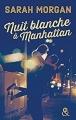 Couverture Nuit blanche à Manhattan Editions Harlequin (&H) 2017