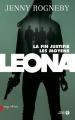 Couverture Leona, tome 2 : La fin justifie les moyens Editions Presses de la cité (Sang d'encre) 2017