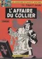 Couverture Blake et Mortimer, tome 10 : L'affaire du collier Editions Le Lombard 1982