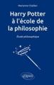 Couverture Harry Potter à l'école de la philosophie Editions Ellipses 2015
