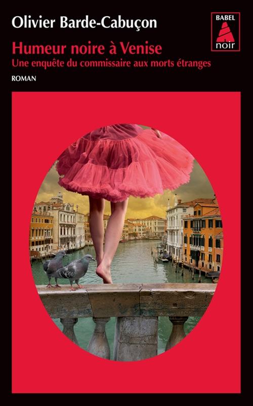 Couverture Le commissaire aux morts étranges, tome 4 : Humeur noire à Venise