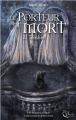 Couverture Le porteur de mort, tome 2 : Tenshin Editions Plume blanche 2017