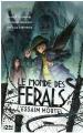 Couverture Le monde des Ferals, tome 2 : L'essaim mortel Editions 12-21 2017