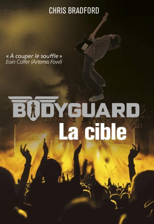 Couverture Bodyguard, tome 4 : La cible