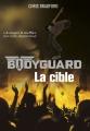 Couverture Bodyguard, tome 4 : La cible Editions Casterman 2017