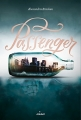 Couverture Passenger, tome 1 Editions Milan 2017