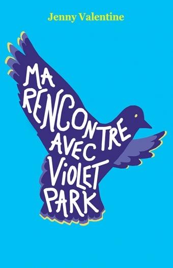 Couverture Ma rencontre avec Violet Park