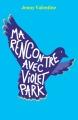 Couverture Ma rencontre avec Violet Park Editions L'École des loisirs (Médium Poche) 2017