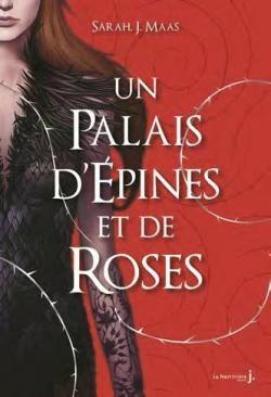 Couverture Un palais d'épines et de roses, tome 1
