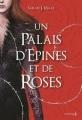 Couverture Un palais d'épines et de roses, tome 1 Editions de La Martinière (Jeunesse) 2017