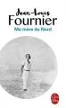 Couverture Ma mère du nord Editions Le Livre de Poche 2017