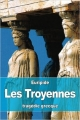 Couverture Les Troyennes Editions CreateSpace 2016