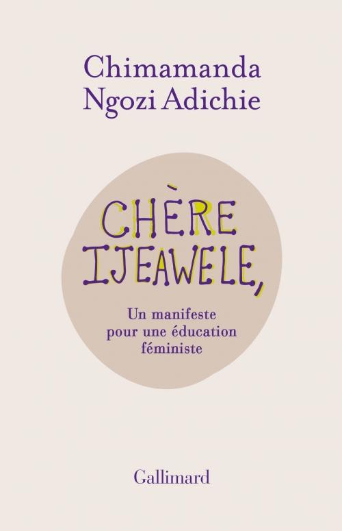 Couverture Chère Ijeawele, : Un manifeste pour une éducation féministe