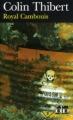 Couverture Royal cambouis Editions Folio  (Policier) 2005