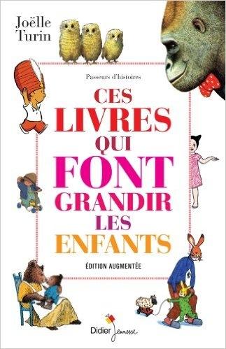 Couverture Ces livres qui font grandir les enfants