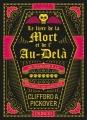 Couverture Le Livre de la Mort et de l'Au-delà - De Thanatos à la résurrection quantique Editions Dunod (Hors Collection) 2016