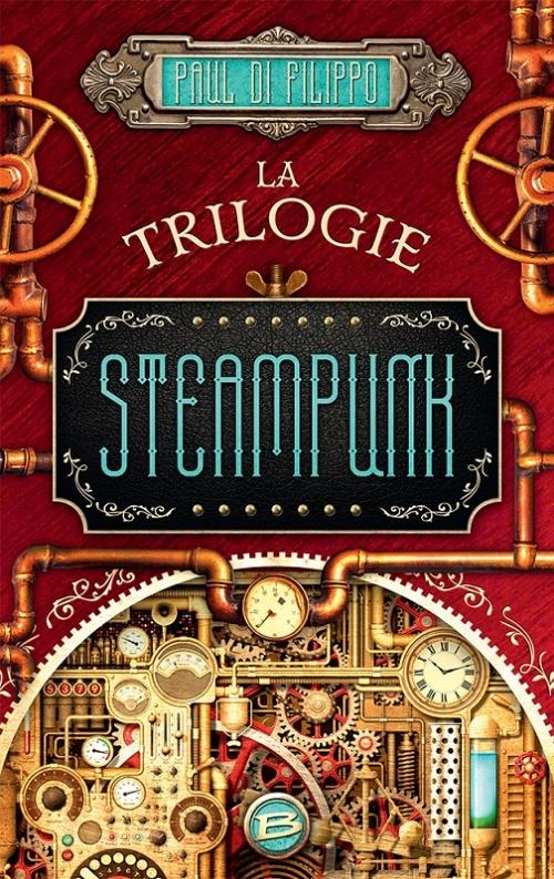 Couverture La trilogie steampunk