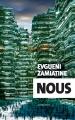 Couverture Nous autres / Nous Editions Actes Sud (Exofictions) 2017