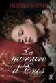 Couverture La morsure d'Eros Editions J'ai Lu (Pour elle) 2017