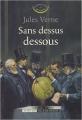 Couverture Sans dessus dessous Editions Actes Sud (Les mondes connus et inconnus) 2005