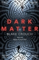 Couverture Dark Matter Editions Pan Books 2017