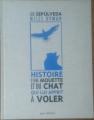 Couverture Histoire d'une mouette et du chat qui lui apprit à voler  Editions Métailié/Seuil 2012